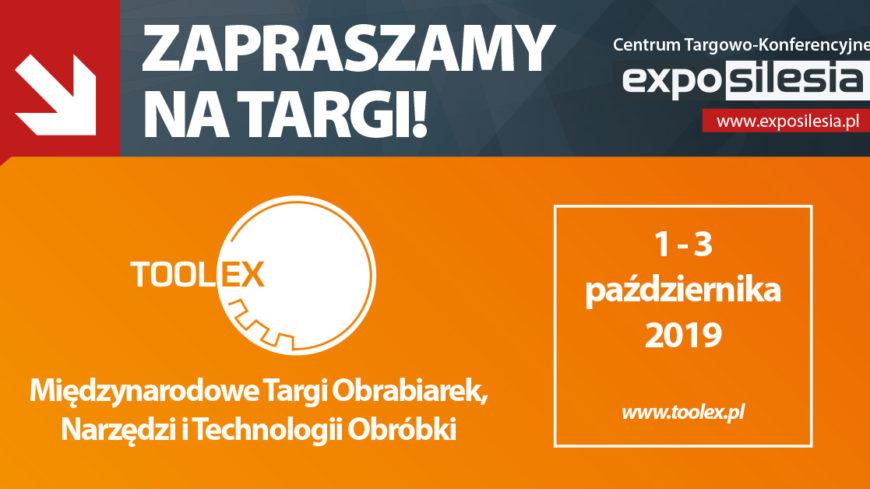 Targi TOOLEX Sosnowiec - zapraszamy!